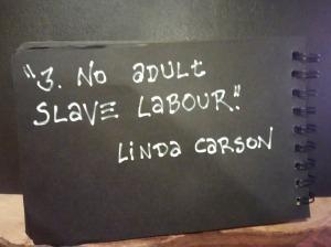 3. No adult slave labour.